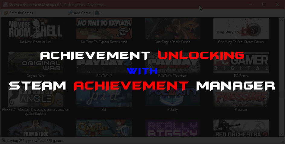 [Tutorial] Unlock Game Achievements via Steam Achievement Manager [SAM]