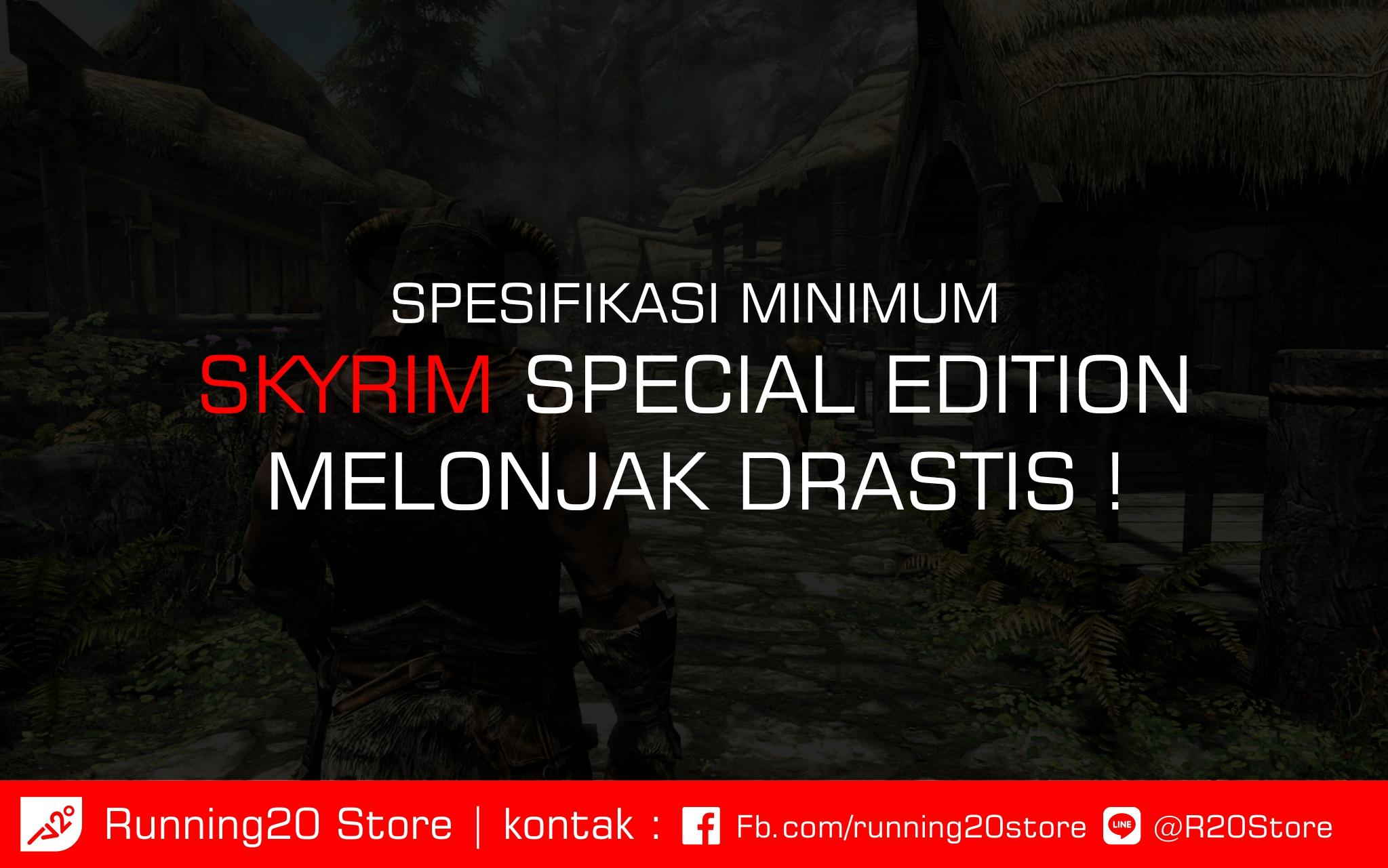 Minimum Requirements Skyrim Special Edition Melonjak Drastis dari Seri Pendahulunya
